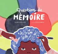 Question de mémoire - Michèle Mira Pons