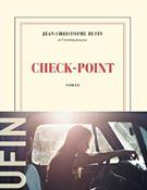 Check-Point – Jean-Christophe Rufin - Roman
